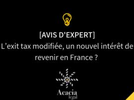 L'exit tax modifiée, un nouvel intérêt de revenir en France ?