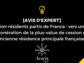 Non-résidents partis de France : vers une exonération de la plus-value de cession de l'ancienne résidence principale française